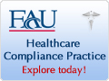 Image: FAU Healthcare Compliance Practice Explore Today! Healthcare Fraud Examination