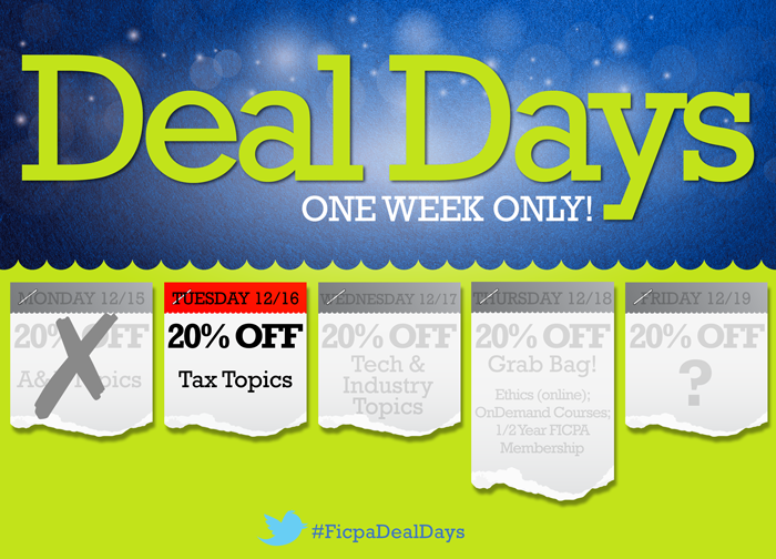 Image: This Week Only, Save with FICPA Deal Days. Register Online or Call (800) 342-3197.